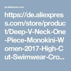 https://de.aliexpress.com/store/product/Deep-V-Neck-One-Piece-Monokini-Women-2017-High-Cut-Swimwear-Crossback-Swimsuit-Bikini-Lace-Black/2926066_32800679524.html