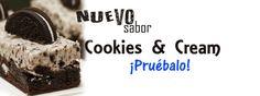Nuevo sabor Cookies & Cream en todos nuestros productos ¡Pruébalo ya!