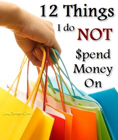 12 Things Not to Spend Money On #frugal #saving money   via Lazy Budget Chef  Some interesting ideas on her site - what she does instead of buying paper towels!