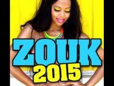 Zouk Nouveauté 2015 Mix Avec STONY-SLAI-FANNY J- KALASH-MARVIN- T-VICE -...