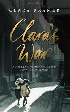 to read or listen to: Clara's War: A Young Girl's True Story of Miraculous Survival Under the Nazis by: Clara Kramer I Love Books, Good Books, Books To Read, My Books, Book Club Books, Book Nerd, Book Lists, Anne Frank, Book Suggestions