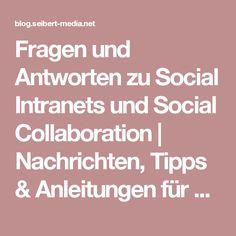 Fragen und Antworten zu Social Intranets und Social Collaboration   Nachrichten, Tipps & Anleitungen für Agile, Entwicklung, Atlassian Software (JIRA, Confluence, Stash, ...) und //SEIBERT/MEDIA