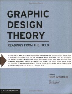 Graphic Design Theory: Readings from the Field: Armstrong Helen: 9781568987729: Books - Amazon.ca
