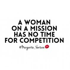Quote, women, competition, goals, focus, don't compare.