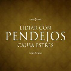 #pendejos