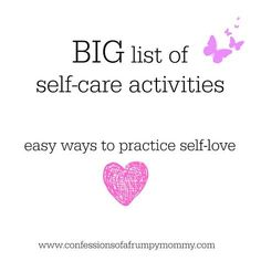 a big list of self-care activities you can start doing TODAY!