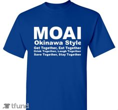 Check out Okinawa Style Moai fundraiser t-shirt. Buy one & share it to help support the campaign!