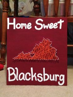 """Moms Christmas present!! (Except make this """"Home sweet Harrisonburg"""" in Purple and Gold) :)"""