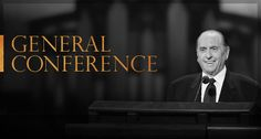 General Conference, April 2014 #LDSConf