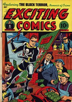 Exciting Comics #49, by Alex Schomburg (Featuring the Black Terror)