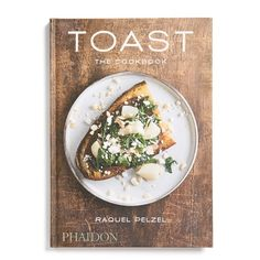 'Toast: The Cookbook' Recipe Book (1.650 RUB) ❤ liked on Polyvore featuring home, kitchen & dining, cookbooks, fillers, books, food, magazine, white, cook-book and phaidon cookbooks