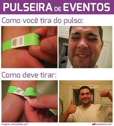 pulseira-de-evento-festival-camarote-como-tirar Memes Humor, Funny Memes, Jokes, Dread Doctors, Life Hacks For School, Cover Pages, Teenager Posts, Best Memes, Utila