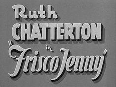 Frisco Jenny 1932 movie title