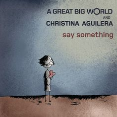 ▶ A Great Big World & Christina Aguilera - Say Something - YouTube. Love this song and the video makes me bawl.