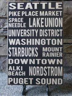 Seattle Washington Wall Sign by LilBeansLove on Etsy, $39.00  This company will customize your favorite places in any city!