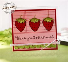 Hero Arts Cardmaking Idea: Thank You Berry Much.  Very cute!