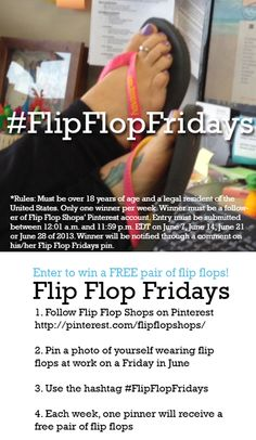 Flip Flop Fridays are here! Pin a photo of yourself wearing flip flops at work today for a chance to win. Use the hashtag See the image for complete rules and details. Flip Flop Shop, Flip Flops, Work Today, Shops, Friday, Free, Image, Tents, Beach Sandals