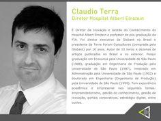 Presença confirmada de Claudio Terra, diretor de inovações e gestão do conhecimento do Hospital Albert Einstein, um dos palestrantes que estarão participando da 2a Edição do Conexão Empresarial. #palestrante