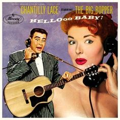 """""""Chantilly Lace"""" (1958, Mercury) by The Big Bopper.  Contains """"The Big Bopper's Wedding.""""  (See: http://www.youtube.com/watch?v=jNrpAgTXiC4)"""