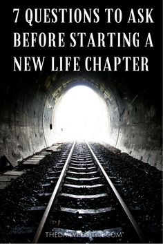 The urge to start a new chapter in life occurs after big endings or an extended period of boredom. It's not possible to say goodbye to your old habits and reinvent yourself in a day.  So before you begin your new journey, answer these seven questions to know if you're ready.