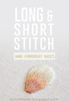 Long and short stitch lesson