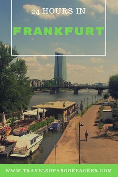 How to spend a stop over in Frankfurt, Germany