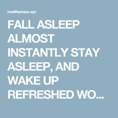 FALL ASLEEP ALMOST INSTANTLY STAY ASLEEP, AND WAKE UP REFRESHED WOW AMAZING – Page 6 – Health