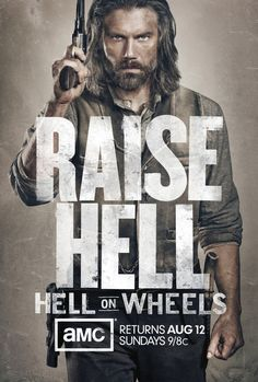 Hell on Wheels.... You are not ready for this show. Omg! I want his babies! ..... BP
