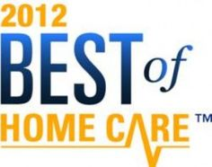 Home Care Franchise News: Home Care Assistance, Receives 2012 Best of Home Care Award http://www.homecaredaily.com/home-care-franchise-news-vancouver/