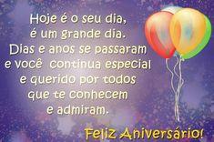 Hoje é o seu dia, é um grande dia #felicidades #feliz_aniversario #parabens