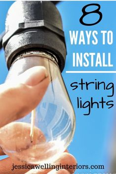 How to Hang String Lights: 10 Different Ways - Jessica Welling Interiors