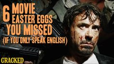 6 Movie Easter Eggs You Missed (If You Only Speak English)