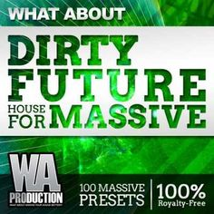 Dirty Future House For Ni MASSiVE NMSV-DISCOVER, NMSV, NI Massive, NI, Massive, House, Future House, Future, DISCOVER, Dirty, Magesy.be