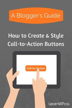 How to Create and Style a Call-to-Action Button in WordPress Web Design, Security Tips, Entrepreneur Motivation, Call To Action, Blog Writing, Online Business, Business Tips, How To Start A Blog, About Me Blog