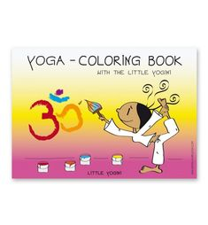 ❤ THE LITTLE YOGI: Yoga - Coloring Book with Little Yogini ❤ 20 Yoga coloring pages with the Little Yogini ❤ Different yoga positions with names, the Little Yogini in the asana and the matching animal or element ❤ Each beautiful motif in our coloring books is designed and drawn with 100% love, passion and dedication by Barbara Liera Schauer ❤ Ideal for family, school, kindergarten and children yoga instructors Coloring Books, Coloring Pages, Yoga Positions, Asana, Winnie The Pooh, Disney Characters, Fictional Characters, Kindergarten, Family Guy