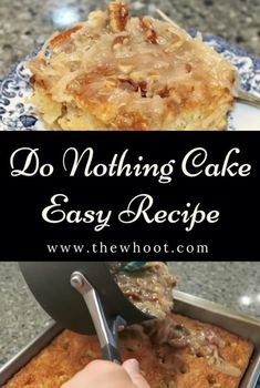The Do Nothing Cake Recipe Easy Video Instructions Easy Cake Recipes, Healthy Dessert Recipes, Easy Desserts, Great Recipes, Healthy Snacks, Favorite Recipes, Delicious Desserts, Yummy Recipes, Cooking App