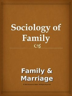 an analysis of family and marriage Marriage and family sociologically signifies the stage of greater social advancement it is indicative of man's entry into the world of emotion and feeling, harmony and culture long before the institution of marriage developed, man and woman may have lived together, procreated children.