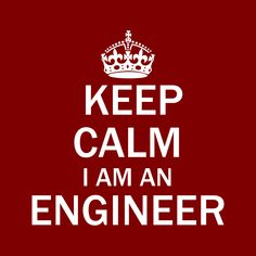 Keep Calm - I Am An Engineer T-Shirts, Hoodie Jackets, Tank Tops, and V-Necks  Available Now     #Engineer #Hoodie #Jacket #VNeck #Engineers #Engineering #EngineeringLife #TShirt #EngineeringOutfitters #Tank