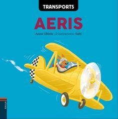 Transports aeris / Anna Obiols ; il·lustracions: Subi. Juny 2017