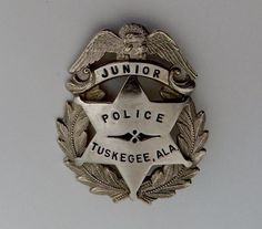 Vintage Tuskegee Alabama Junior Police Badge of Eagle over 6 Point Star & Wreath