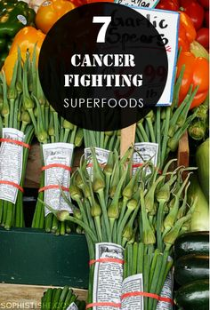 7 Cancer-Fighting Superfoods