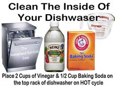 To clean the build up on the inside of a dishwasher: Place 2 cups of vinegar on the top rack of your dishwasher in a flat bottom dish. Place 1/2 cup of Baking Soda in another flat bottomed dish on the top rack of your dishwasher. Run the dishwasher on the hottest setting for a complete cycle.