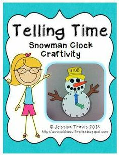 Telling Time {Snowman Clock Craftivity}
