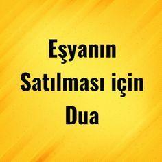 Eşyanın Satılması için Dua - Dua Etmek İstiyorum Sufi, Osho, Islam, Prayers, Malta, Aspirin, Wedding Dresses, Fitness, Amigurumi