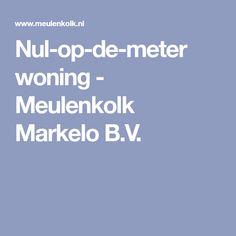 Nul-op-de-meter woning - Meulenkolk Markelo B.V.