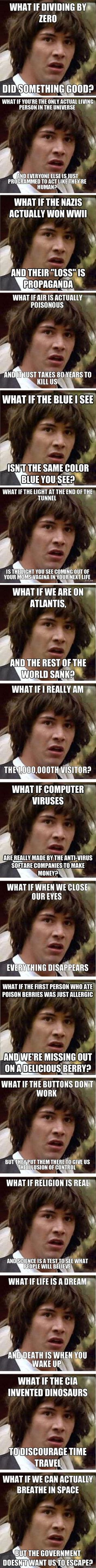 Conspiracy Keanu Overload. I'm not the only one who wonders about colors!!!!