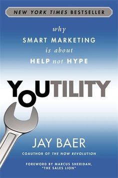 Youtility: Why Smart Marketing Is about Help Not Hype by Jay Baer http://www.amazon.com/dp/1591846668/ref=cm_sw_r_pi_dp_ZfD8tb0CZJG6Z