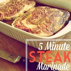 How to Cook the Best Steak of Your Life: 5 Minute {INCREDIBLE} Steak Marinade