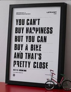 Stay happy.  A bike is always affordable.