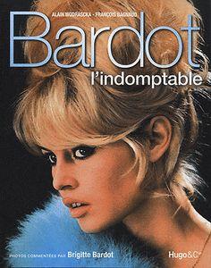BARDOT L INDOMPTABLE €16.20   http://stores.ebay.fr/ruedulivre1